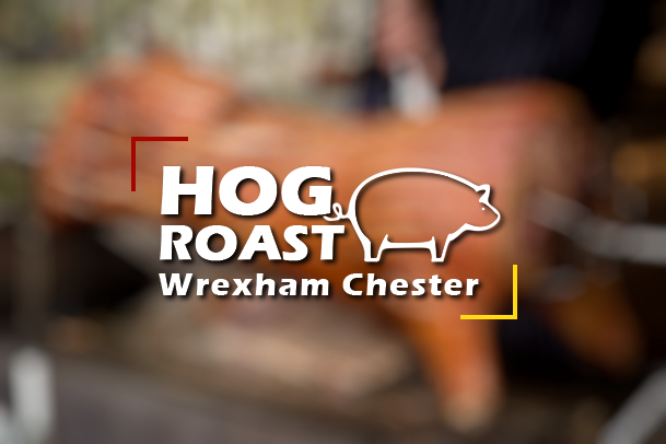 Hog Roast Wrexham & Chester